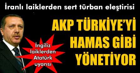 İranlı laiklerden sert eleştiri: AKP Hamas gibi hareket ediyor