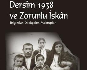 71 Yıl Sonra Dersim Sürgününün Belgeleri