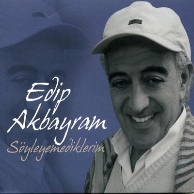 Akbayram'ın söyleyemedikleri...
