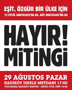 12 Eylül Anayasası'na da AKP Anayasası'na da HAYIR