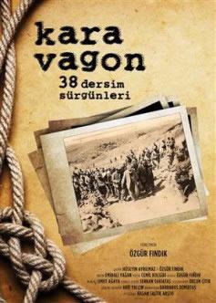 """""""Kara Vagon/38 Dersim Sürgünleri"""""""