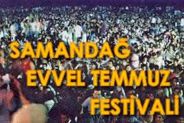 Evvel Temmuz Festivali başladı