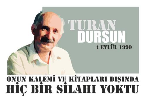TURAN DURSUN (1934 - 4 EYLÜL 1990)